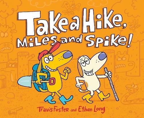 Take a Hike, Miles and Spike! (Miles Moose)