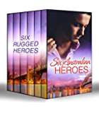 Six Australian Heroes: The Man Every Woman Wants / The Australian's Housekeeper Bride / Outback Bachelor / The Cattleman's Adopted Family / Outback Boss, ... Proposal (Mills & Boon e-Book Collections)