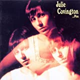 Julie Covington. . . Plus
