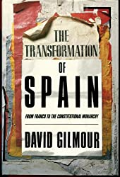 Transformation of Spain: From Franco's Dictatorship to the Constitutional Monarchy