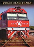 World Class Trains - the Northern Ghan: Darwin/Alice Springs [Import anglais]