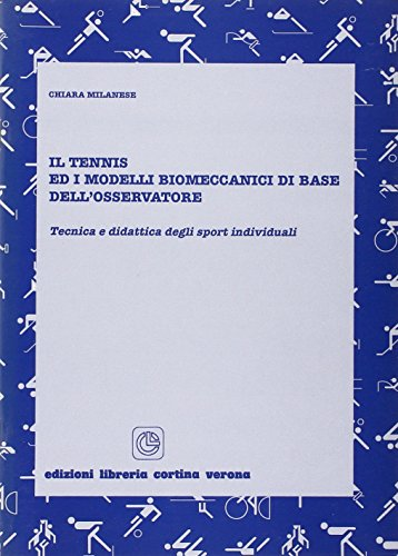 Il tennis e i modelli biomeccanici di base dell'osservatore por Chiara Milanese