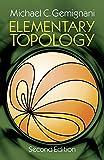 Elementary Topology: Seco (Dover Books on Mathematics)