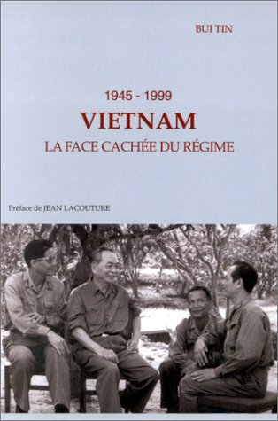 Vietnam, 1945-1999. La face cachée du régime par Tin Bui