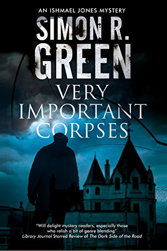 Very Important Corpses (Ishmael Jones Mystery, Band 3)