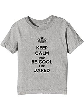 Keep Calm And Be Cool Like Jared Bambini Unisex Ragazzi Ragazze T-Shirt Maglietta Grigio Maniche Corte Tutti Dimensioni...