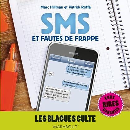 Blagues cultes, SMS et fautes de frappe