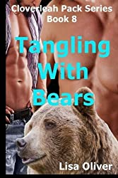 Tangling with Bears (The Cloverleah Pack series) (Volume 8) by Lisa Oliver (2016-04-23)