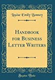 Handbook for Business Letter Writers (Classic Reprint)