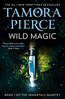 Wild Magic (The Immortals, Book 1) by [Pierce, Tamora]