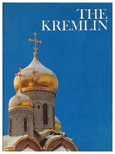 the-kremlin-by-abraham-ascher-and-the-editors-of-the-newsweek-book-division