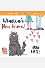 Winston's New Home!: The Wonderful Adventures of Winston! Paperback