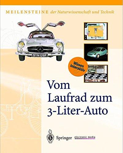 General Motors Bücher (Vom Laufrad zum 3-Liter-Auto (Meilensteine der Naturwissenschaft und Technik))