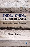 India-China Borderlands: Conversations Beyond the Centre