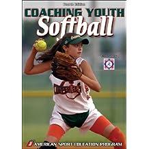 Coaching Youth Softball, 4E