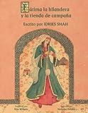 Fátima la hilandera y la tienda de campaña: Edición en español