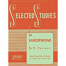 Selected Studies: For Saxophone (Rubank Educational Library, Band 106)
