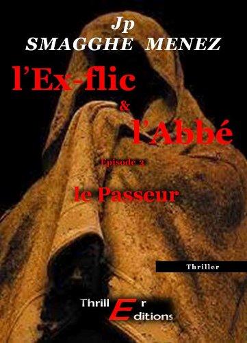 Livre gratuits L'Ex-flic et l'Abbé, tome 3 -  le Passeur epub pdf