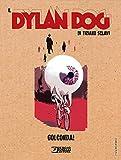 DYLAN DOG DI TIZIANO SCLAVI GOLCONDA! n 2