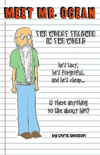 Meet Mr. Ocean: The Worst Teacher in the World