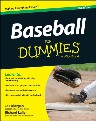Baseball for Dummies, 4th Edition por Joe Morgan