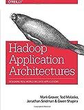 Hadoop Application Architectures