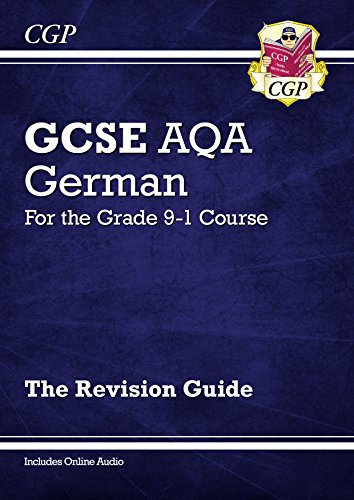 New GCSE German AQA Revision Guide - for the Grade 9-1 Course (with Online Edition) (CGP GCSE German 9-1 Revision)