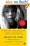 Brain on Fire: My Month of Madness (E...