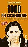 1000 Peitschenhiebe: Weil ich sage, was ich denke - Raif Badawi