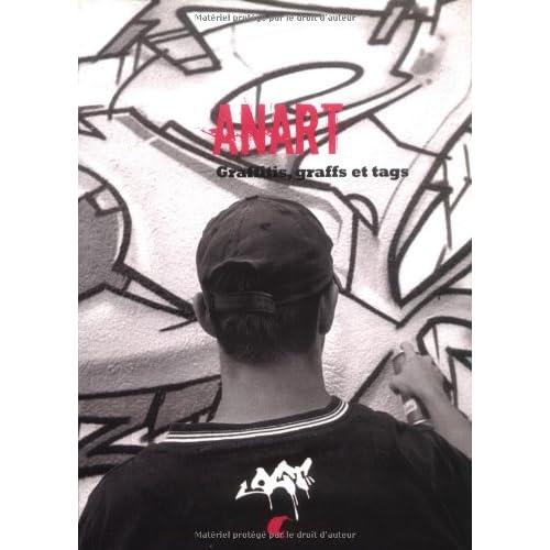 ANART : Graffitis, graffs et tags