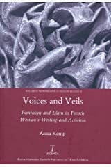 Voices and Veils (Legenda, Research Monographs in French Studies) by Anna Kemp (2010-09-10) Hardcover