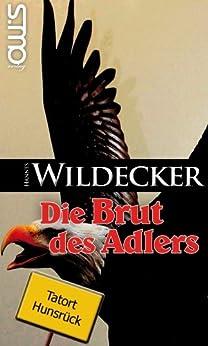 Die Brut des Adlers (Tatort Hunsrück) von [Wildecker, Hannes]