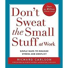 Don't Sweat the Small Stuff (Don't Sweat the Small Stuff Series)