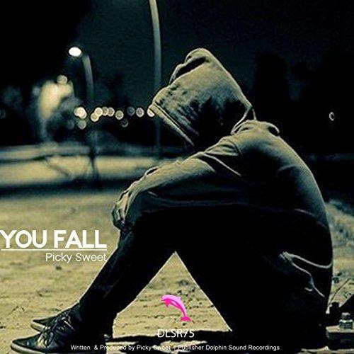 You Fall (Original Mix)
