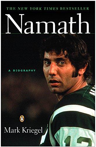 Namath: A Biography por Mark Kriegel