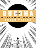 The Forest of Uruvela (Buddha, Book 4)