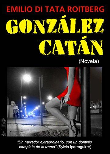 González Catán: Humor y balas en el Conurbano Profundo por Emilio Di Tata Roitberg