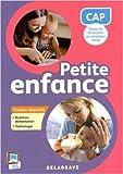 CAP petite enfance : Savoirs associés nutrition-alimentation, technologie de Cécile Brachet ,Sandrine Bornerie ,Michèle Dijeaux ( 30 mars 2015 )