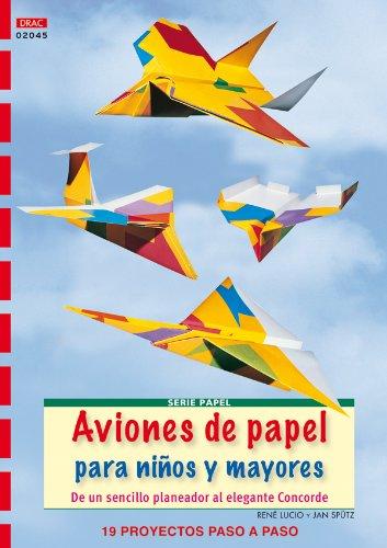 Aviones de papel para niños y mayores (Cp Serie Papel (drac))