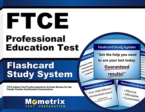FTCE Professional Education Test Flashcard Study System: FTCE Test Practice Questions & Exam Review for the Florida Teacher Certification Examinations (Ftce Professional Education Test)