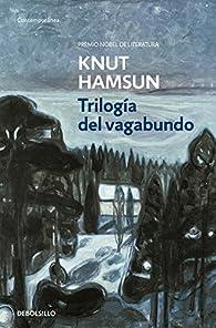 Trilogía del vagabundo par Knut Hamsun