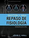 Guyton Y Hall. Repaso De Fisiología - 3ª Edición