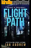 Flight Path: A Wright & Tran Novel