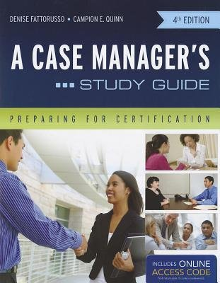 [(A Case Manager's Study Guide: Preparing for Certification)] [Author: Denise Fattorusso] published on (August, 2012)