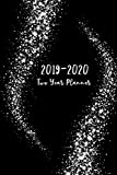 2019-2020 Two Year Planner: 2019-2020 Monthly Planner, 24 Month Calendar Planner, Agenda Planner and Schedule...