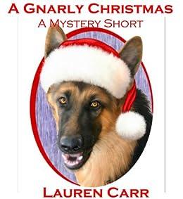 A Gnarly Christmas (English Edition) par [Carr, Lauren]
