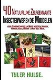 Zelfgemaakte insectenwerende middelen: 40 natuurlijke zelfgemaakte insectenwerende middelen voor muggen, mieren, vliegen, kakkerlakken en voorkomende reizen, reizen, aromatherapie, Camping