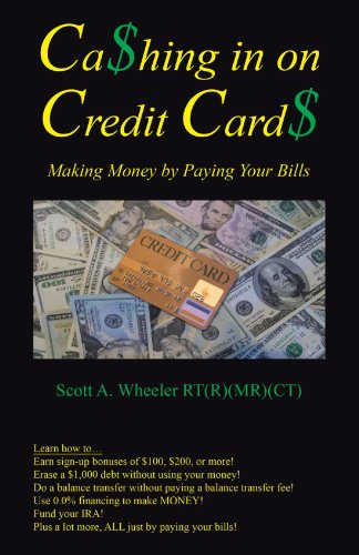 Cashing in on Credit Cards: Scott A. Wheeler, Rt (R) (MR)(CT)