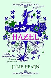 Hazel by Julie Hearn (2013-05-02)