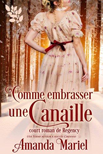 Comme Embrasser Une Canaille - Amanda Mariel (2017)